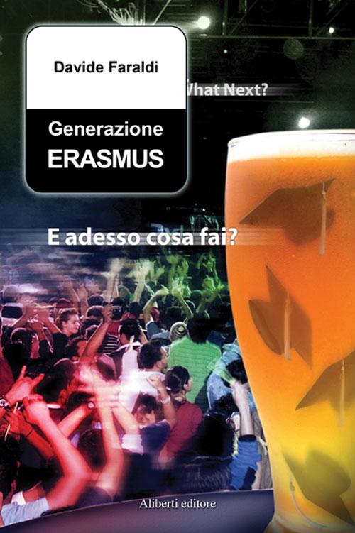 Generazione Erasmus di Davide Faraldi